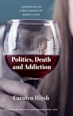 Politics, Death and Addiction (BOK)
