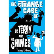 Strange Case of Dr Terry and Mr Chimes (BOK)