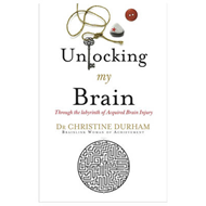 Unlocking My Brain: Through the Labyrinth of Acquired Brain Injury (BOK)