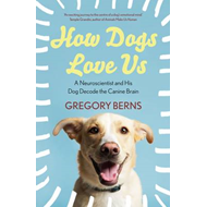 How Dogs Love Us (BOK)