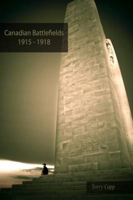 Canadian Battlefields 1915-1918 (BOK)