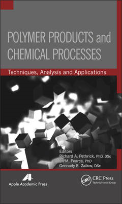 Polymer Products and Chemical Processes: Techniques, Analysis, and Applications (BOK)
