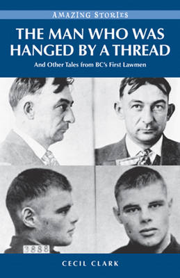 Man Who Was Hanged by a Thread (BOK)