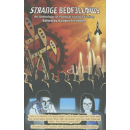 Strange Bedfellows: Anthology of Political Science Fiction (BOK)