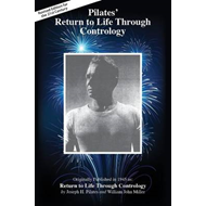 Pilates' Return to Life Through Contrology (BOK)