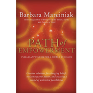 Path of Empowerment: Pleiadian Wisdom for a World in Chaos (BOK)