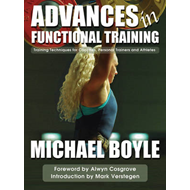 Advances in Functional Training: Training Techniques for Coaches, Personal Trainers and Athletes (BOK)