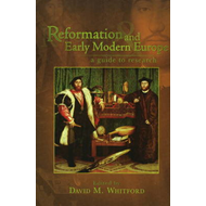 Reformation and Early Modern Europe (BOK)