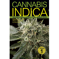 Cannabis Indica: The Essential Guide to the World's Finest Marijuana Strains: v. 1 (BOK)