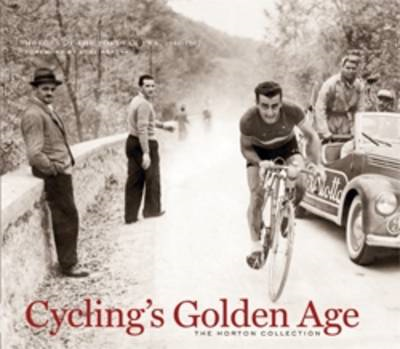 Cycling's Golden Age: Heroes of the Post-war Era 1946-1967 (BOK)