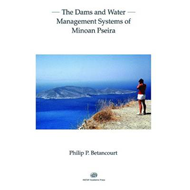 Dams and Water Management Systems of Minoan Pseira (BOK)