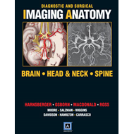 Diagnostic and Surgical Imaging Anatomy: Brain, Head and Neck, Spine (BOK)