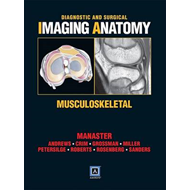 Diagnostic and Surgical Imaging Anatomy: Musculoskeletal (BOK)