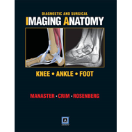 Diagnostic and Surgical Imaging Anatomy: Knee, Ankle, Foot (BOK)
