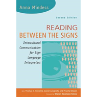 Reading Between the Signs: Intercultural Communication for Sign Language Interpreters (BOK)