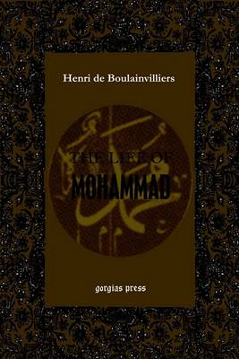The Life of Mohammad (or the Life of Mahomet) (BOK)