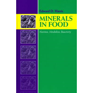 Minerals in Foods: Bioactivity, Metabolism, Nutrition (BOK)