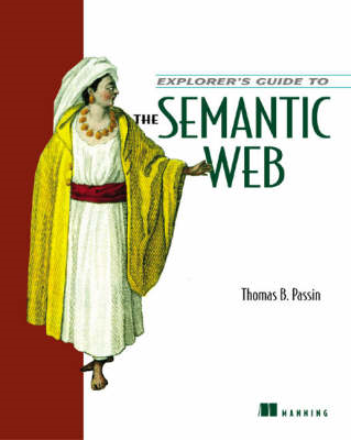 Explorer's Guide to the Semantic Web (BOK)