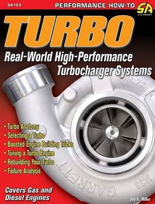 Turbo: Real World High-Performance Turbocharger Systems (BOK)