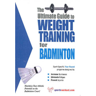 Ultimate Guide to Weight Training for Badminton (BOK)