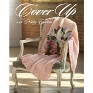 Cover Up with Nicky Epstein: Knitted Afghans from Her Personal Collection (BOK)