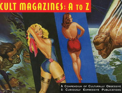 Cult Magazines: From A to Z (BOK)