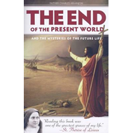 End of the Present World and the Mysteries of Future Life (BOK)