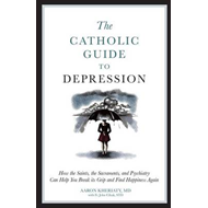Catholic Guide to Depression (BOK)