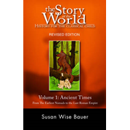 Story of the World: History for the Classical Child (BOK)