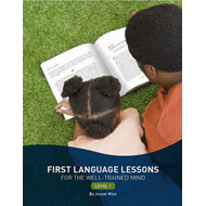 First Language Lessons for the Well-Trained Mind (BOK)