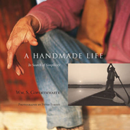 A Handmade Life: In Search of Simplicity (BOK)