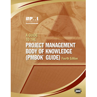 A Guide to the Project Management Body of Knowledge: PMBOK Guide (BOK)