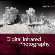 Digital Infrared Photography (BOK)