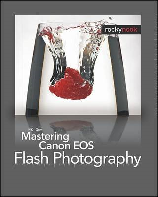 Mastering Canon EOS Flash Photography (BOK)