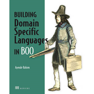 Building Domain Specific Languages in Boo (BOK)