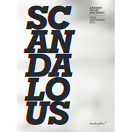 Scandalous - a Reader on Art and Ethics (BOK)