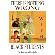 There Is Nothing Wrong with Black Students (BOK)