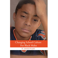 Changing School Culture for Black Males (BOK)