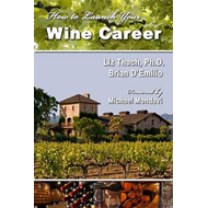 How to Launch Your Wine Career (BOK)