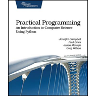 Practical Programming: An Introduction to Computer Science Using Python (BOK)