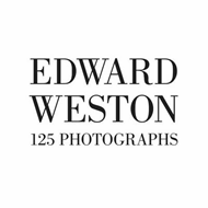 Edward Weston: 125 Photographs (BOK)
