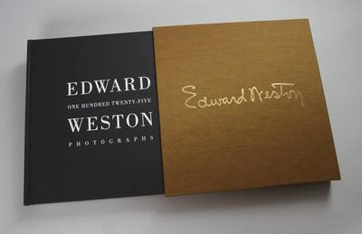 Edward Weston:  One Hundred Twenty Five Photographs (BOK)