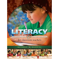 Literacy Assessment and Intervention for Classroom Teachers (BOK)