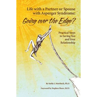 Life with a Partner or Spouse with Asperger Syndrome: Going (BOK)