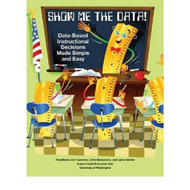 Show Me the Data!: Data-Based Instructional Decisions Made Simple Easy (BOK)