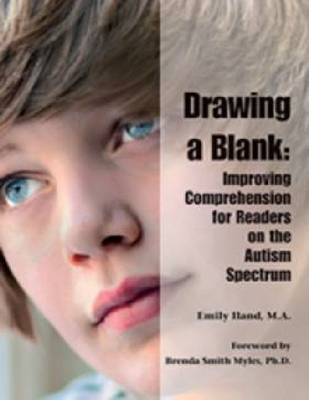 Drawing a Blank: Reading Comprehension and Individuals with the Autism Spectrum Disorders (BOK)