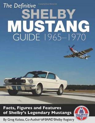 Definitive Shelby Mustang Guide 1965-1970 (BOK)