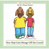 How Maji Gets Mongo Off the Couch! (BOK)