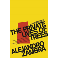 The Private Lives Of Trees (BOK)