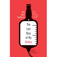 The Last Days of My Mother (BOK)